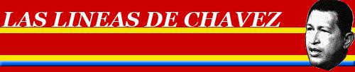 Las Líneas de Chávez: ¡Pueblo y Gobierno Unidos!